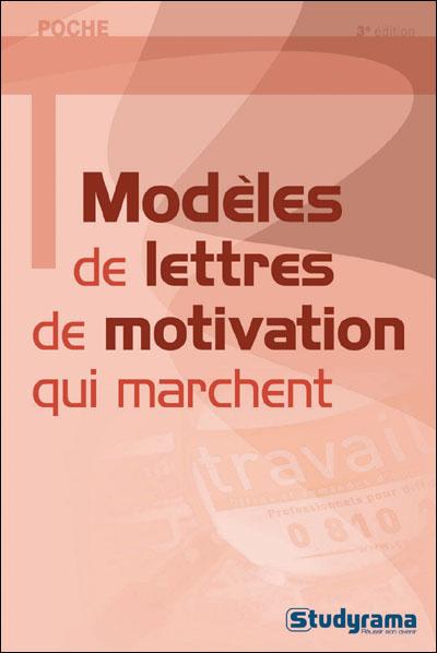 Modèles de lettres de motivation qui marchent - poche - Fnac.com ...