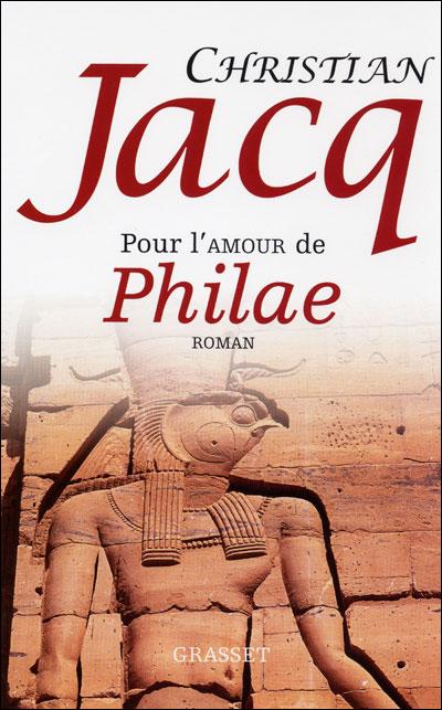 Pour l'amour de Philae, de Christian Jacq 9782246423928