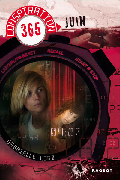 LORD Gabrielle - CONSPIRATION 365 - Tome 6 : Juin 9782700234138