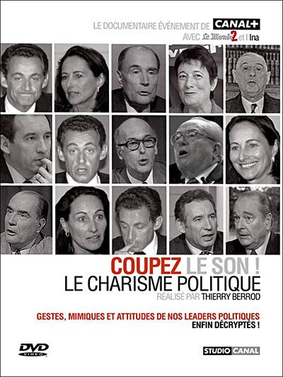 [FS] Coupez le son  Le charisme politique