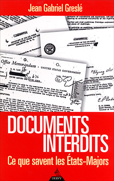 "(2004) ""Documents interdits- Ce que savent les états-majors"" Jean-Gabriel Greslé 9782844542748"