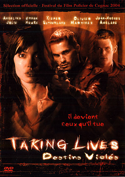 Taking lives, destins violés [TRUEFRENCH|DVDRip|1CD]