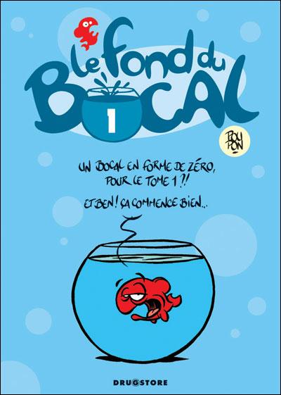 Le blog du capitaine geek du rire dans le drugstore for Bocal rond poisson