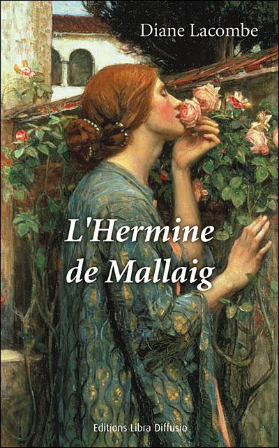 Tome 1 : L'hermine de Mallaig de Diane Lacombe 9782844923288