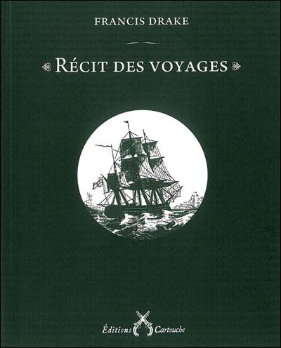 """""""Récit des voyages"""" de Francis Drake; crédits : Editions Cartouche"""