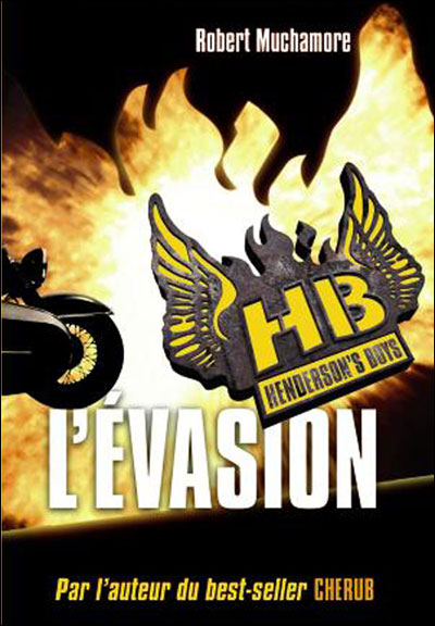 HENDERSON'S BOYS (Tome 1) L'EVASION de Robert Muchamore 9782203024298