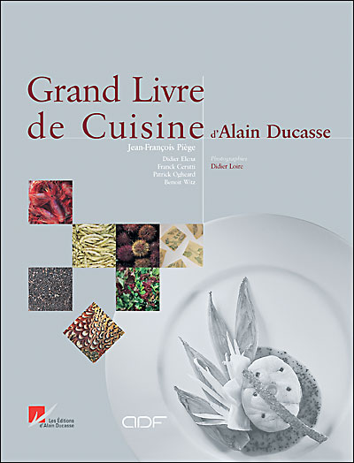 Telecharger livre de cuisine d alain ducasse pdf hotfile for Alain ducasse grand livre de cuisine