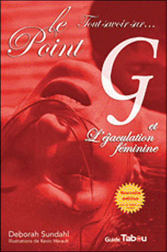 [HF] [DVDRIP] Le Point G et L'�jaculation f�minine [Documentaire]