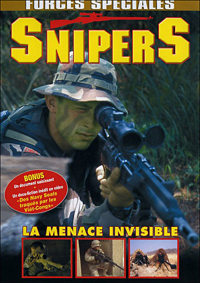FORCES SPECIALES - Snipers - La Menace Invisible