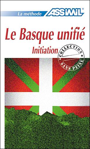 Assimil - Collection Sans Peine - Le Basque Unifié: Initiation [PDF l FR] [MULTI]