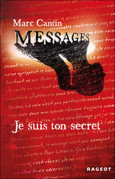 MESSAGES (Tome 1) JE SUIS TON SECRET de Marc Cantin 9782700234039