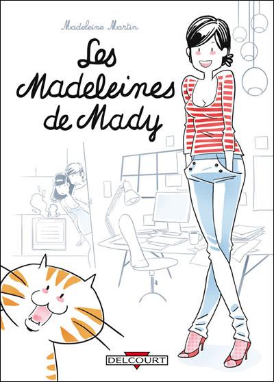 [BD] Les madeleines de Mady 9782756021249