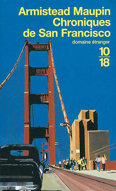 Chroniques de San Fransisco, tome 1 dans C'est super 9782264029959