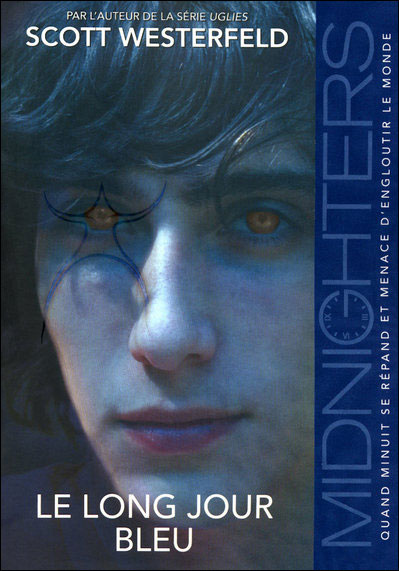 Midnighters, Tome 3 : Le long jour bleu 9782266186469