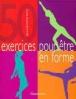 50 exercices pour être en forme