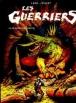 Les Guerriers - Les Guerriers, T3