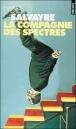 La compagnie des spectres