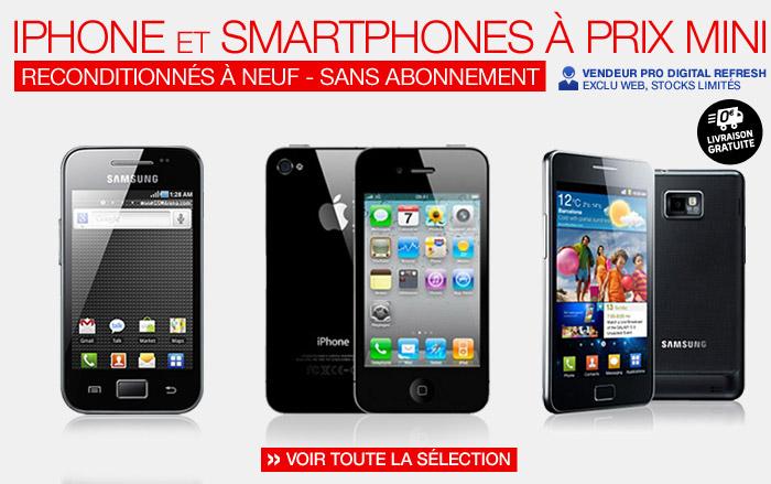 iPhone et smartphones à prix mini