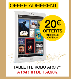 Tablette Kobo Arc 7'' à partir de 159.90€