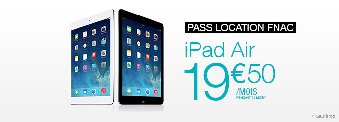 Pass Location iPad Air à 19,50€ par mois pendant 24 mois